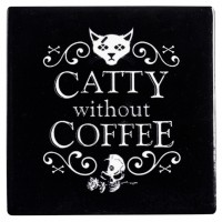 Catty Without Coffee Ceramic Coaster