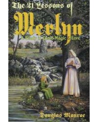 The 21 Lessons of Merlyn - A Study in Druid Magic and Lore All Wicca Store Magickal Supplies Wiccan Supplies, Wicca Books, Pagan Jewelry, Altar Statues