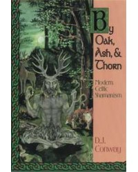 By Oak, Ash and Thorn - Modern Celtic Shamanism All Wicca Store Magickal Supplies Wiccan Supplies, Wicca Books, Pagan Jewelry, Altar Statues