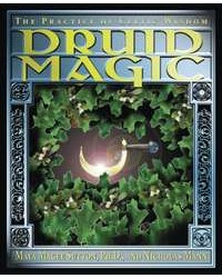 Druid Magic - The Practice of Celtic Wisdom All Wicca Store Magickal Supplies Wiccan Supplies, Wicca Books, Pagan Jewelry, Altar Statues