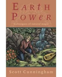 Earth Power - Techniques of Natural Magic All Wicca Store Magickal Supplies Wiccan Supplies, Wicca Books, Pagan Jewelry, Altar Statues