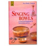 Singing Bowls Book - A How To Guide