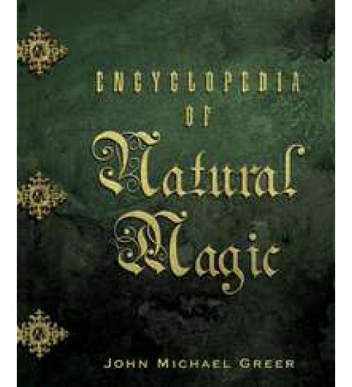 Encyclopedia of Natural Magic at All Wicca Store Magickal Supplies, Wiccan Supplies, Wicca Books, Pagan Jewelry, Altar Statues