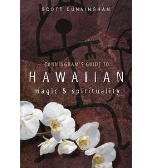 Cunningham Guide to Hawaiian Magic and Spirituality at All Wicca Store Magickal Supplies, Wiccan Supplies, Wicca Books, Pagan Jewelry, Altar Statues