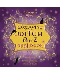 Everyday Witch A-Z Spellbook - Witchy Blessings, Charms, Spells All Wicca Store Magickal Supplies Wiccan Supplies, Wicca Books, Pagan Jewelry, Altar Statues