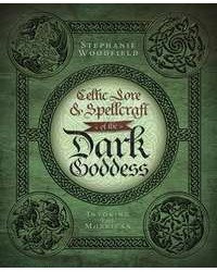 Celtic Lore and Spellcraft of the Dark Goddess All Wicca Store Magickal Supplies Wiccan Supplies, Wicca Books, Pagan Jewelry, Altar Statues