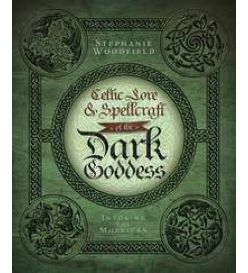 Celtic Lore and Spellcraft of the Dark Goddess at All Wicca Store Magickal Supplies, Wiccan Supplies, Wicca Books, Pagan Jewelry, Altar Statues