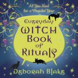 Everyday Witch Book of Rituals - All You Need for a Magickal Year