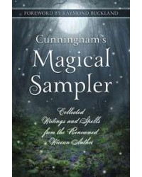 Cunningham's Magical Sampler - Collected Writings and Spells All Wicca Store Magickal Supplies Wiccan Supplies, Wicca Books, Pagan Jewelry, Altar Statues