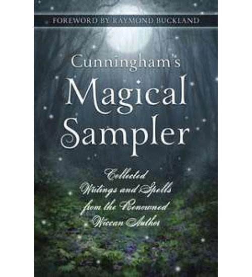 Cunningham's Magical Sampler - Collected Writings and Spells at All Wicca Store Magickal Supplies, Wiccan Supplies, Wicca Books, Pagan Jewelry, Altar Statues