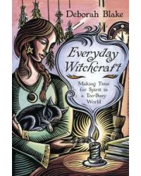 Everyday Witchcraft - Making Time for Spirit in a Too-Busy World All Wicca Store Magickal Supplies Wiccan Supplies, Wicca Books, Pagan Jewelry, Altar Statues