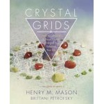Crystal Grids - How to Combine and Focus Crystal Energies