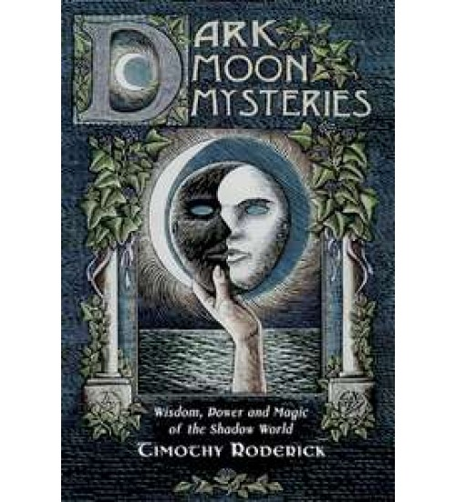 Dark Moon Mysteries - Wisdom, Power, and Magic of the Shadow World at All Wicca Store Magickal Supplies, Wiccan Supplies, Wicca Books, Pagan Jewelry, Altar Statues