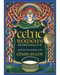 Celtic Womens Spirituality - Accessing the Cauldron of Life All Wicca Store Magickal Supplies Wiccan Supplies, Wicca Books, Pagan Jewelry, Altar Statues