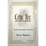Celtic Tree Mysteries - Practical Druid Magic and Divination