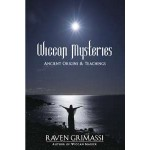 Wiccan Mysteries - Ancient Origins and Teachings
