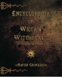 Encyclopedia of Wicca and Witchcraft Book All Wicca Store Magickal Supplies Wiccan Supplies, Wicca Books, Pagan Jewelry, Altar Statues