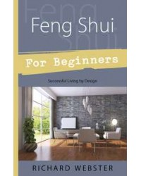 Feng Shui for Beginners - Successful Living by Design All Wicca Store Magickal Supplies Wiccan Supplies, Wicca Books, Pagan Jewelry, Altar Statues