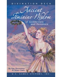 Ancient Feminine Wisdom of Goddesses and Heroines Oracle Cards