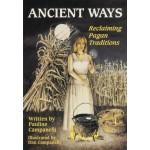 Ancient Ways - Reclaiming Pagan Traditions