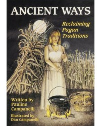 Ancient Ways - Reclaiming Pagan Traditions