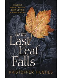 As the Last Leaf Falls All Wicca Store Magickal Supplies Wiccan Supplies, Wicca Books, Pagan Jewelry, Altar Statues
