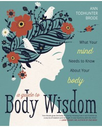 A Guide to Body Wisdom All Wicca Store Magickal Supplies Wiccan Supplies, Wicca Books, Pagan Jewelry, Altar Statues
