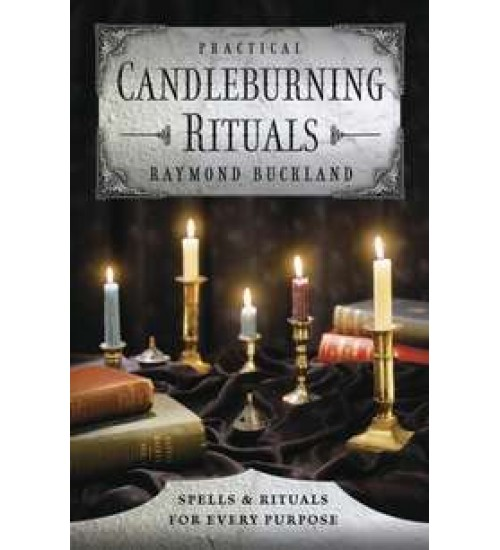 Practical Candleburning Rituals - Spells and Rituals for Every Purpose at All Wicca Magickal Supplies, Wiccan Supplies, Wicca Books, Pagan Jewelry, Altar Statues