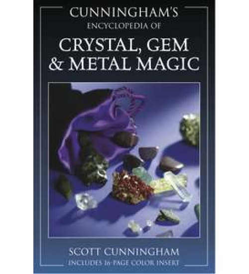 Cunninghams Encyclopedia of Crystal, Gem and Metal Magic