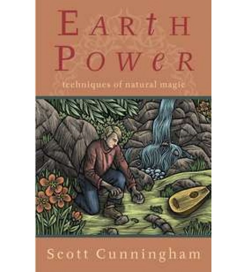 Earth Power - Techniques of Natural Magic at All Wicca Store Magickal Supplies, Wiccan Supplies, Wicca Books, Pagan Jewelry, Altar Statues