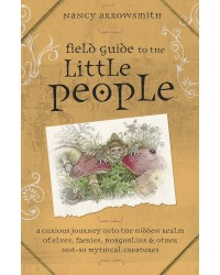 Field Guide to the Little People All Wicca Store Magickal Supplies Wiccan Supplies, Wicca Books, Pagan Jewelry, Altar Statues