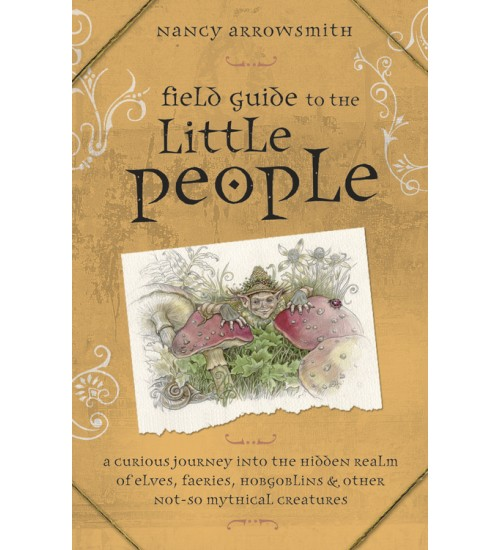 Field Guide to the Little People at All Wicca Store Magickal Supplies, Wiccan Supplies, Wicca Books, Pagan Jewelry, Altar Statues