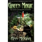 Green Magic: Sacred Connection to Nature
