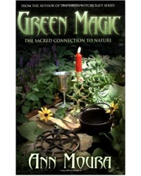 Green Magic: Sacred Connection to Nature All Wicca Store Magickal Supplies Wiccan Supplies, Wicca Books, Pagan Jewelry, Altar Statues