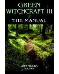 Green Witchcraft III: The Manual All Wicca Store Magickal Supplies Wiccan Supplies, Wicca Books, Pagan Jewelry, Altar Statues
