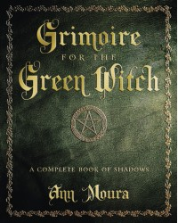 Grimoire for the Green Witch All Wicca Store Magickal Supplies Wiccan Supplies, Wicca Books, Pagan Jewelry, Altar Statues