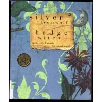 HedgeWitch by Silver Ravenwolf