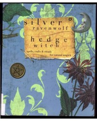 HedgeWitch by Silver Ravenwolf All Wicca Store Magickal Supplies Wiccan Supplies, Wicca Books, Pagan Jewelry, Altar Statues