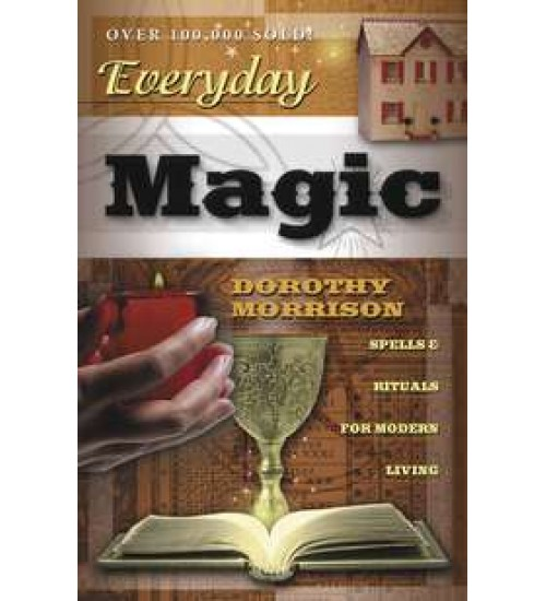 Everyday Magic - Spells and Rituals for Modern Living at All Wicca Store Magickal Supplies, Wiccan Supplies, Wicca Books, Pagan Jewelry, Altar Statues