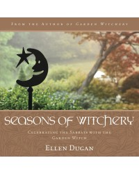 Seasons of Witchery - Celebrating the Sabbats with the Garden Witch All Wicca Store Magickal Supplies Wiccan Supplies, Wicca Books, Pagan Jewelry, Altar Statues