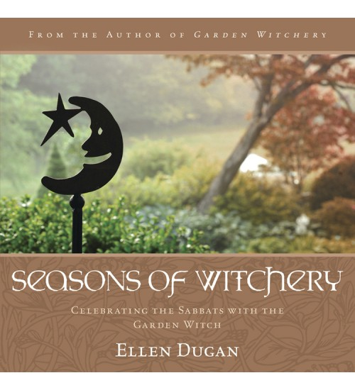 Seasons of Witchery - Celebrating the Sabbats with the Garden Witch at All Wicca Store Magickal Supplies, Wiccan Supplies, Wicca Books, Pagan Jewelry, Altar Statues