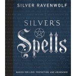 Silvers Spells by Silver Ravenwolf