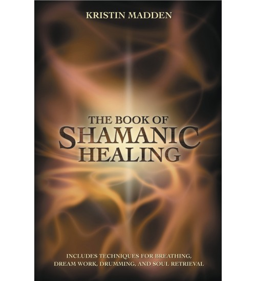 The Book of Shamanic Healing at All Wicca Store Magickal Supplies, Wiccan Supplies, Wicca Books, Pagan Jewelry, Altar Statues