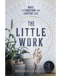 The Little Work - Magic to Transform your Everyday Life All Wicca Store Magickal Supplies Wiccan Supplies, Wicca Books, Pagan Jewelry, Altar Statues