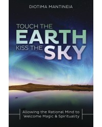 Touch the Earth, Kiss the Sky