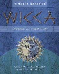 Wicca: Another Year and a Day - 366 Days of Magical Practice in the Craft of the Wise All Wicca Store Magickal Supplies Wiccan Supplies, Wicca Books, Pagan Jewelry, Altar Statues