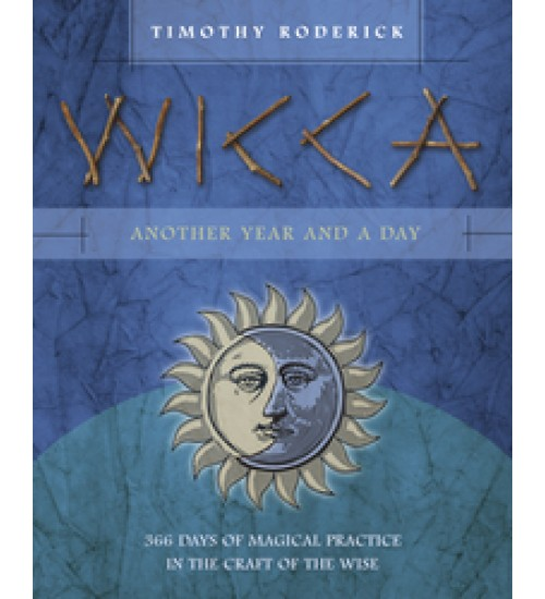 Wicca: Another Year and a Day - 366 Days of Magical Practice in the Craft of the Wise at All Wicca Store Magickal Supplies, Wiccan Supplies, Wicca Books, Pagan Jewelry, Altar Statues