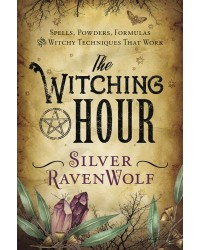 The Witching Hour by Silver Ravenwolf All Wicca Store Magickal Supplies Wiccan Supplies, Wicca Books, Pagan Jewelry, Altar Statues