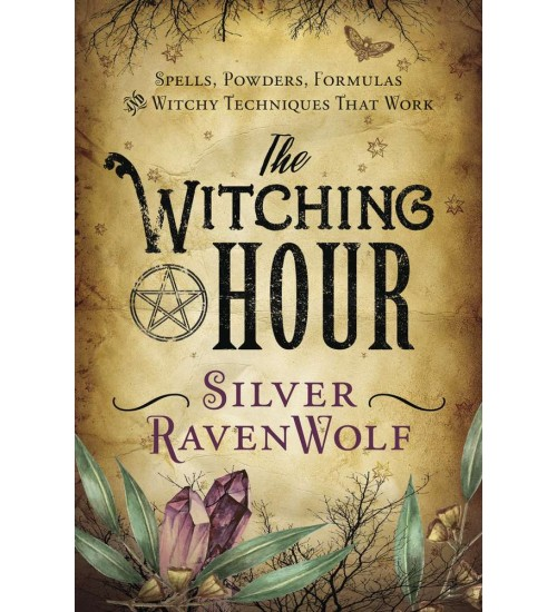 The Witching Hour by Silver Ravenwolf at All Wicca Magical Supplies, Wiccan Supplies, Wicca Books, Pagan Jewelry, Altar Statues