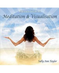 Beginners Guide to Meditation and Visuallization CD